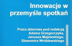 """Monografia """"Innowacje w przemyśle spotkań"""""""