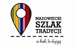 Co krok, to obyczaj – nowy szlak na Mazowszu