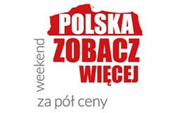"""Kolejna edycja akcji """"Polska zobacz więcej – weekend za pół ceny"""""""