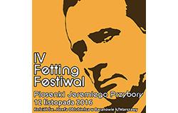 IV Fetting Festiwal według jednego Starszego Pana