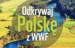 Odkrywaj Polskę razem z WWF
