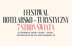 I Festiwal Turystyczno-Hotelarski – Warszawa, 8 czerwca 2018