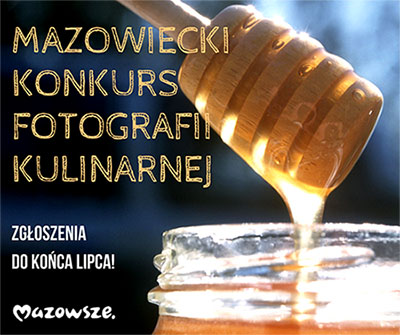 Mazowiecki Konkurs Fotografii Kulinarnej