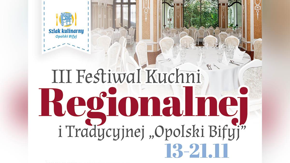 """III Festiwal Kuchni Regionalnej i Tradycyjnej """"Opolski Bifyj"""""""