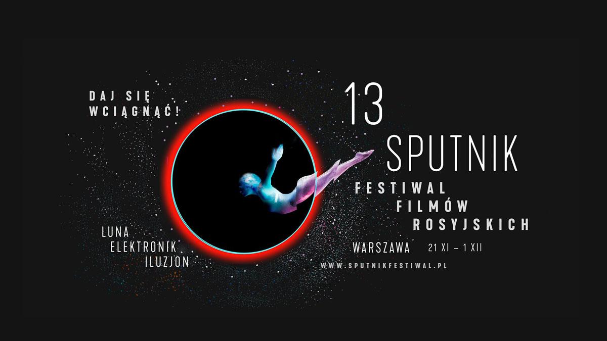 """Festiwal Filmów Rosyjskich """"Sputnik nad Polską"""""""
