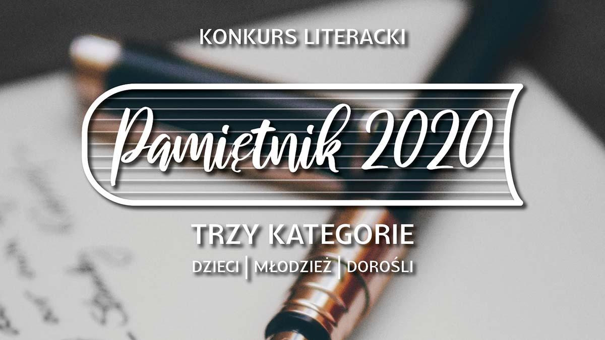 """Konkurs """"Pamiętnik 2020"""""""