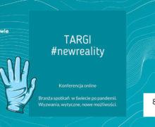 "Konferencja online ""TARGI #newreality"""