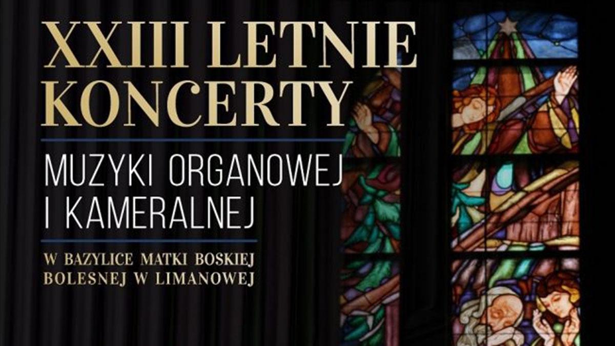 XXIII Letnie Koncerty Muzyki Organowej i Kameralnej w Limanowej