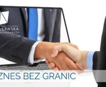 Sukces projektu Biznes Bez Granic – dołącz do nas!