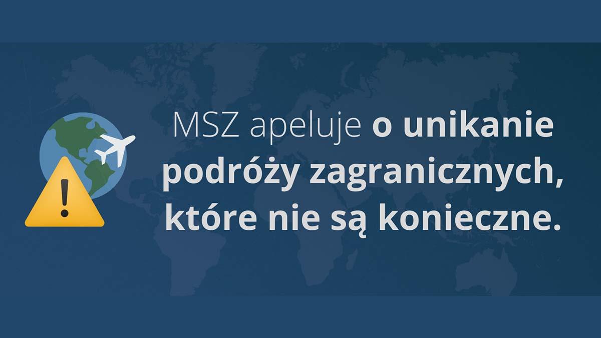 MSZ odradza zagraniczne podróże