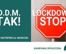 """Trwa kampania społeczna """"D.D.M. TAK, Lockdown STOP"""""""