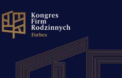 Zapraszamy na II Kongres Firm Rodzinnych Forbes (online)