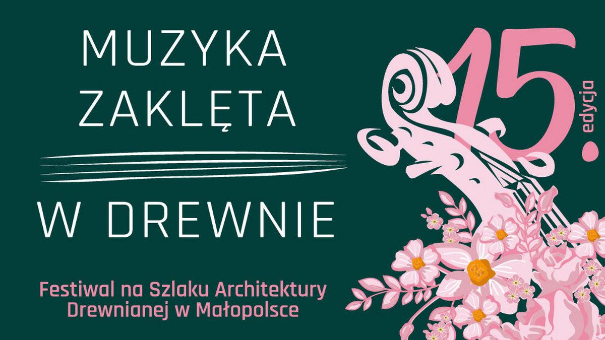 15. edycja Festiwalu na Szlaku Architektury Drewnianej w Małopolsce