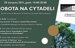 Sobota na Cytadeli. Dzień otwarty Muzeum X Pawilonu Cytadeli Warszawskiej